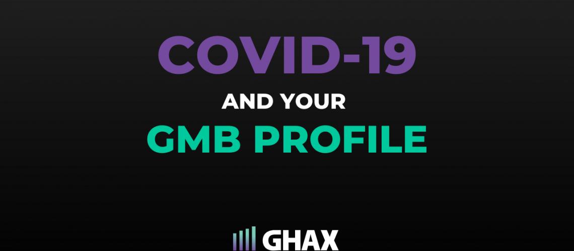 coronavirus and updating GMB